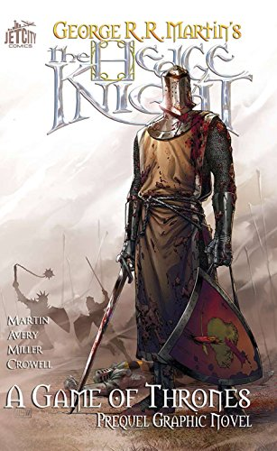 The Hedge Knight: The Graphic Novel (A Game of Thrones, Band 1)