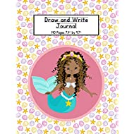 Draw and Write Journal: Mermaid Writing Composition Book for Kids - With Primary Lines and Half Blank Space for Drawing Pictures - 140 Pages