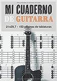 Mi Cuaderno de Guitarra: A4 21 x 29,7 - 100 páginas de tablaturas | Cuaderno de música para guitarristas