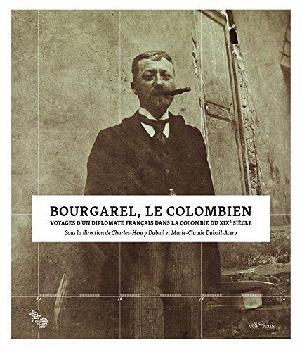 Bourgarel, le Colombien