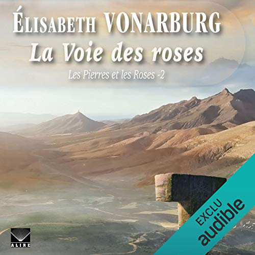 La Voie des roses                   Written by:                                                                                                                                 Élisabeth Vonarburg                               Narrated by:                                                                                                                                 Clotilde Seille                      Length: 24 hrs and 35 mins     Not rated yet     Overall 0.0