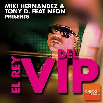 El rey del VIP
