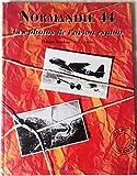 Normandie 44. Les photos de l'avion espion