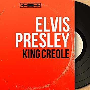 King Creole (feat. The Jordanaires) [Original Motion Picture Soundtrack, Extracts, Mono Version]