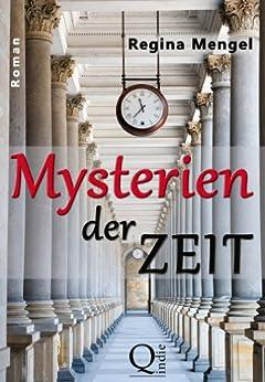 Mysterien der Zeit (German Edition) by [Regina Mengel]