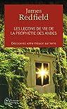 Les leçons de vie de la prophétie des Andes: Découvrez votre mission sur terre par Redfield