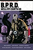 B.P.R.D. Hell on Earth Volume 5 - Mike Mignola