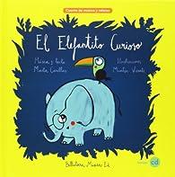 El elefantito curioso par Marta Canellas