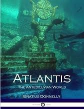 Atlantis: The Antediluvian World (Illustrated)