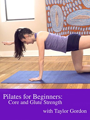 Pilates for Beginners: Core and Glute Strength with Taylor G