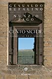 Cento Sicilie: Testimonianze per un ritratto