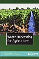Water Harvesting for Agriculture