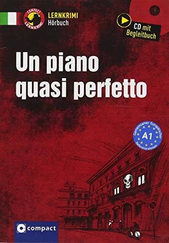 Un piano quasi perfetto: Italienisch A1 (Compact Lernkrimi Hörbuch)