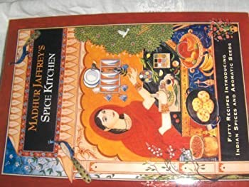 Madhur Jaffrey's Spice Kitchen: Fifty Recipes Introducing Indian Spices and Aromatic Seeds 0517596989 Book Cover