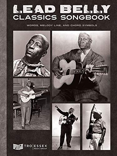 Lead Belly Classics: Words, Melody Line, and Chord Symbolsの詳細を見る