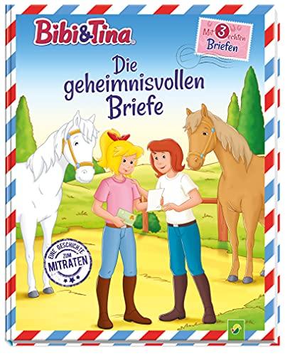Bibi & Tina Die geheimnisvollen Briefe: Eine Geschichte zum Mitraten mit 3 echten Briefen