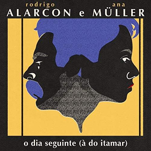 Rodrigo Alarcon & Ana Muller