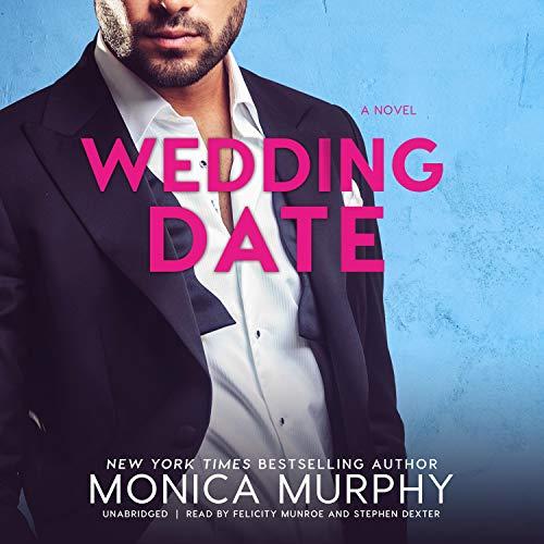 Wedding Date Audiobook By Monica Murphy cover art