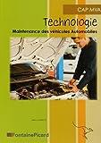 Technologie Cap Maintenace des Véhicules Automobiles