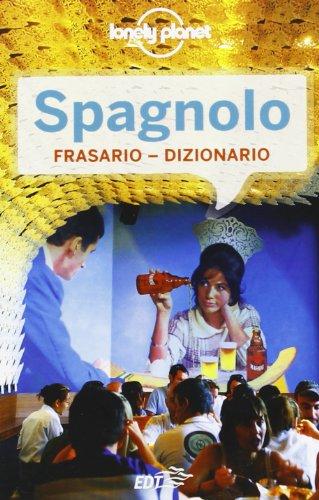 Spagnolo. Frasario-dizionario