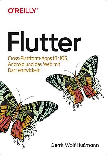 Flutter: Cross-Plattform-Apps für iOS, Android und das Web mit Dart entwickeln (Animals)