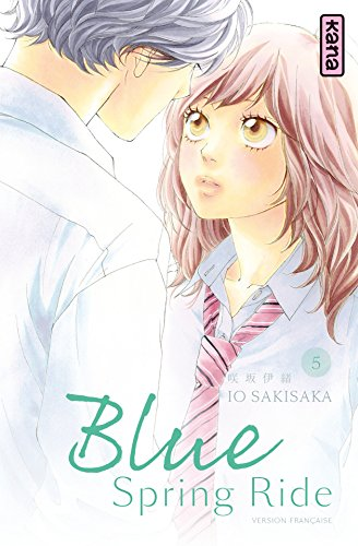 Blue Spring Ride - Tome 5