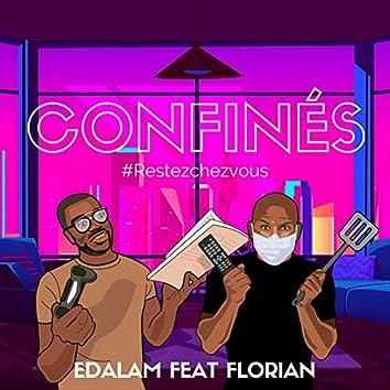 Confinés (feat. Florian) [#Restezchezvous]