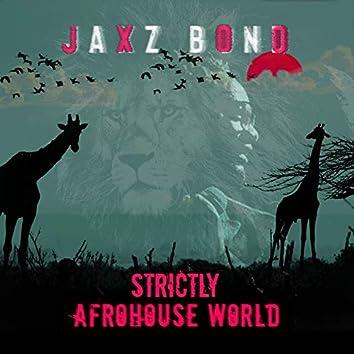 Strictly Afrohouse World