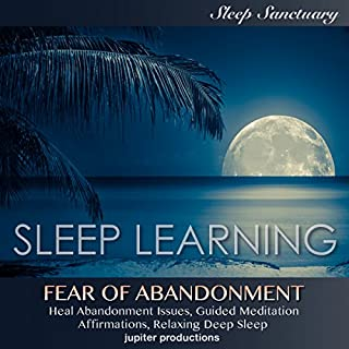 Fear of Abandonment, Heal Abandonment Issues cover art