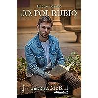 Jo, Pol Rubio: La novel·la de Merlí: Sapere aude (Clàssica)