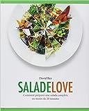 Salade love - Comment préparer une salade complète en moins de 20 minutes de David BEZ ( 29 avril 2015 ) - Hachette Pratique (29 avril 2015) - 29/04/2015