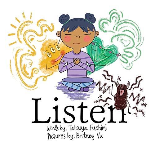 Listen: A children's book about ...