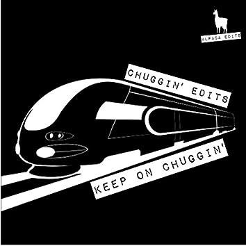 Keep on Chuggin'