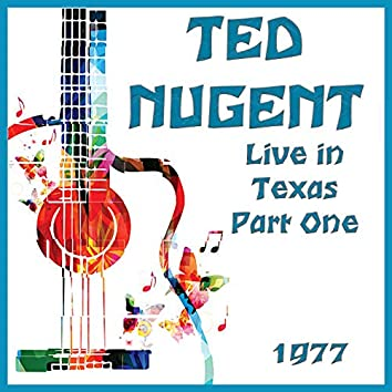 Live in Texas 1977 Part One (Live)