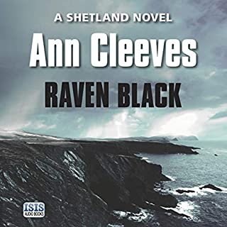 Raven Black                   By:                                                                                                                                 Ann Cleeves                               Narrated by:                                                                                                                                 Kenny Blyth                      Length: 10 hrs and 17 mins     855 ratings     Overall 4.5