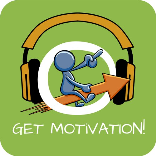 Get Motivation! Increase Self-Motivation by Hypnosis audiobook cover art