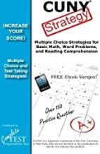 CUNY Strategy: Winning multiple choice strategies for the CUNY Assessment Test by Complete Test Preparation Inc. (2014-03-02)