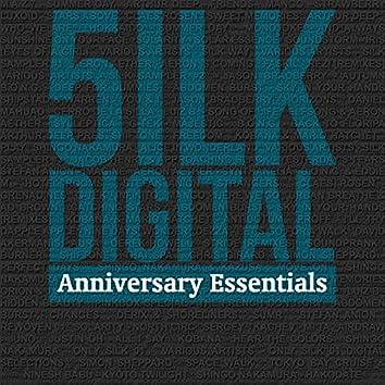 5ilk Digital Pres. Anniversary Essentials