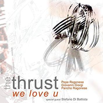 """""""We Love U"""""""