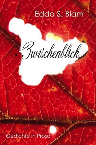 Zwischenblick: Gedichte in Prosa (German Edition)