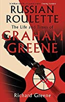 Russian Roulette: 'A brilliant new life of Graham Greene' - Evening Standard