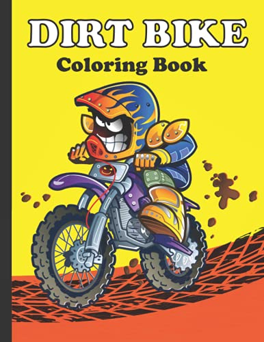 Dirt Bike Coloring Book: Different Motorcycle Coloring Book Amazing Features