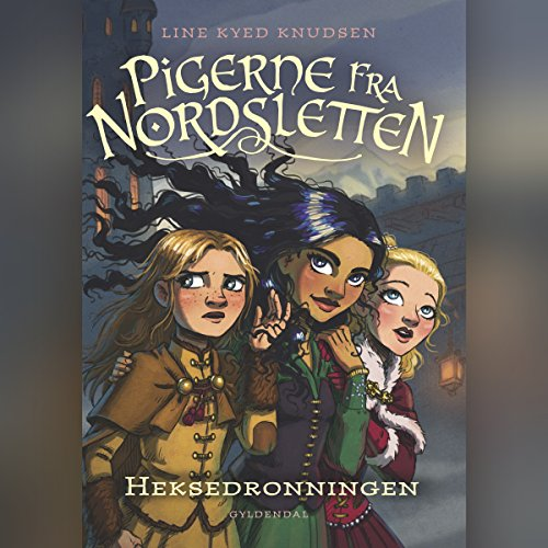 Heksedronningen (Pigerne fra Nordsletten 2) audiobook cover art