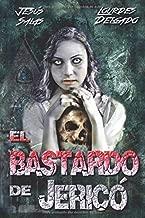 El bastardo de Jericó (Spanish Edition)