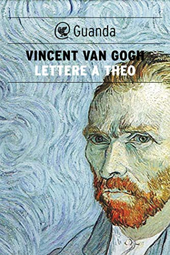 Lettere a Theo eBook: Van Gogh, Vincent, Cescon, M., Donvito, M ...