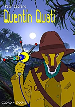 Quentin Quati (German Edition) by [Peter Caprano, CapKo Books]