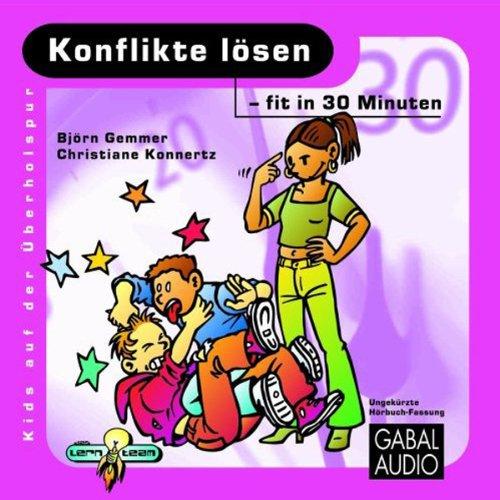 Konflikte lösen - fit in 30 Minuten                   Autor:                                                                                                                                 Björn Gemmer,                                                                                        Christiane Konnertz                               Sprecher:                                                                                                                                 Charles Rettinghaus                      Spieldauer: 1 Std. und 4 Min.     3 Bewertungen     Gesamt 4,7