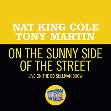 On the Sunny Side Of The Street (Live On The Ed Sullivan Show, May 6, 1956)
