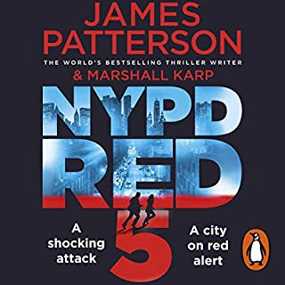 NYPD Red                   By:                                                                                                                                 James Patterson                               Narrated by:                                                                                                                                 Edoardo Ballerini,                                                                                        Jay Snyder                      Length: 7 hrs and 7 mins     230 ratings     Overall 4.3