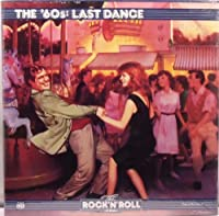 The Rock 'N' Roll Era: The '60s: Last Dance